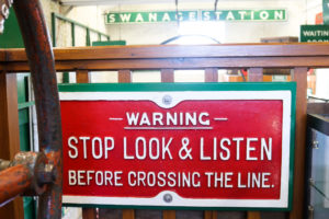 Stop, Look, Listen vintage signage Swanage Railway museum